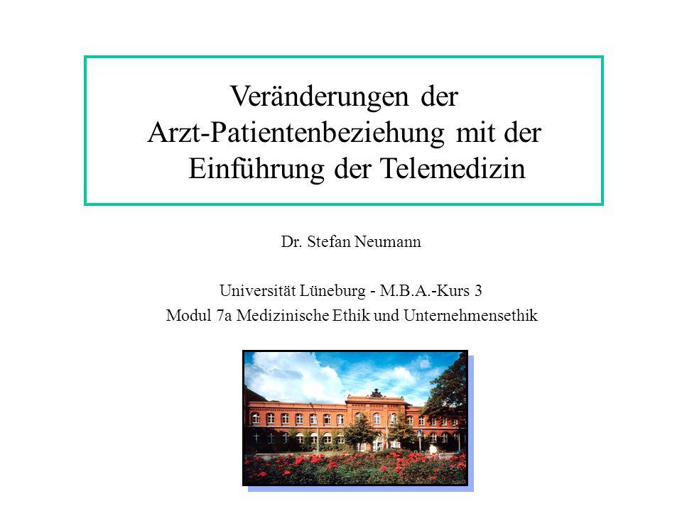 Veränderungen der Arzt-Patientenbeziehung mit der Einführung der Telemedizin Dr.