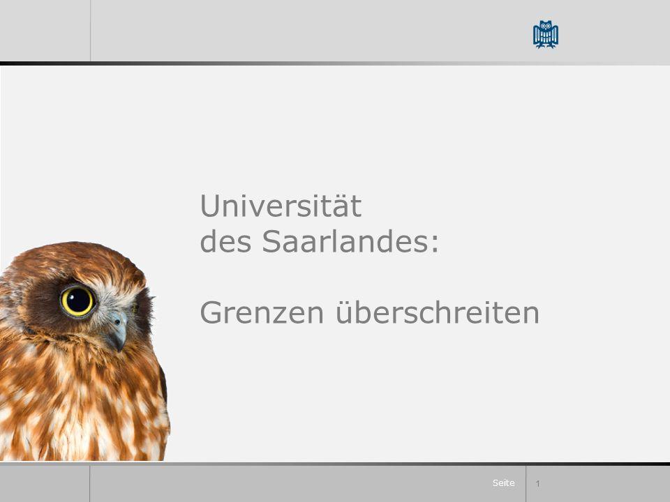 Seite 1 Universität des Saarlandes: Grenzen überschreiten