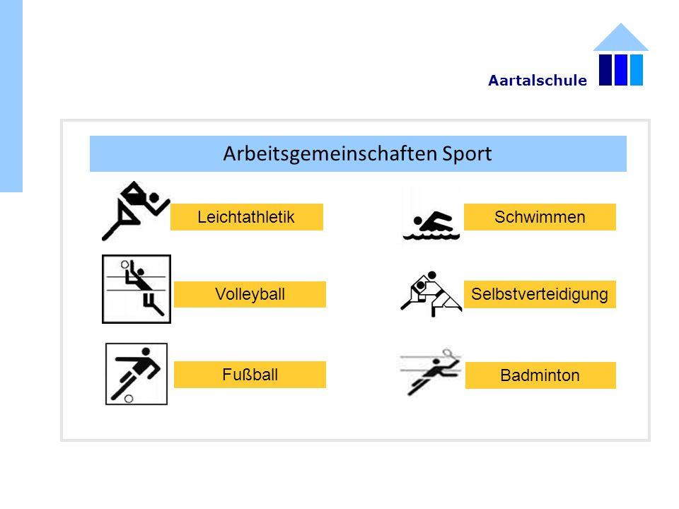 Arbeitsgemeinschaften Sport Leichtathletik Fußball Selbstverteidigung Volleyball Badminton Schwimmen Aartalschule