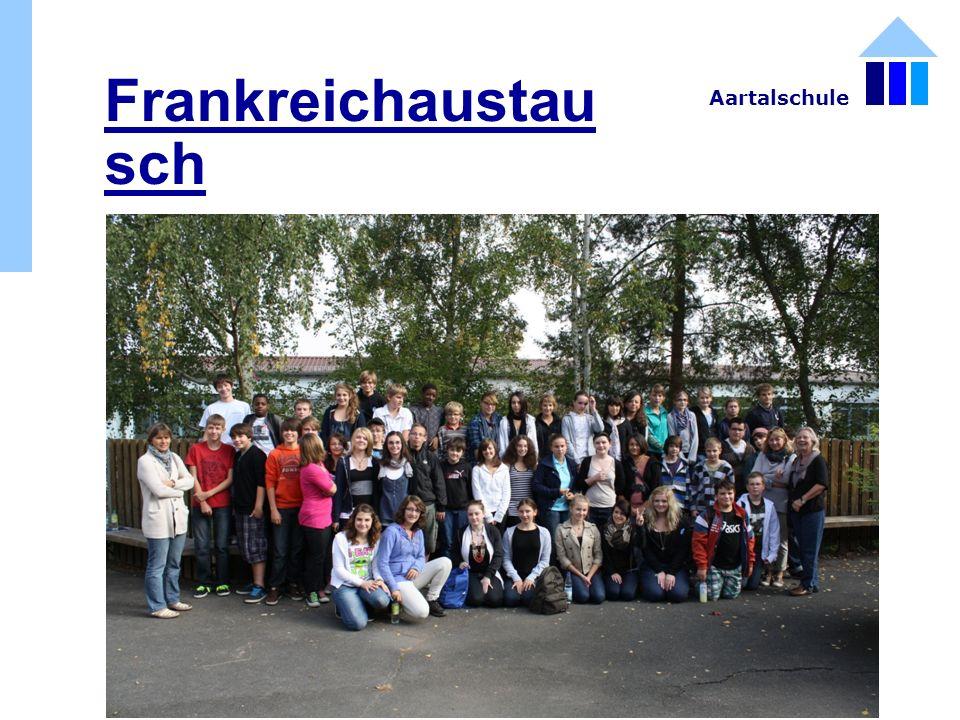 Frankreichaustau sch Aartalschule