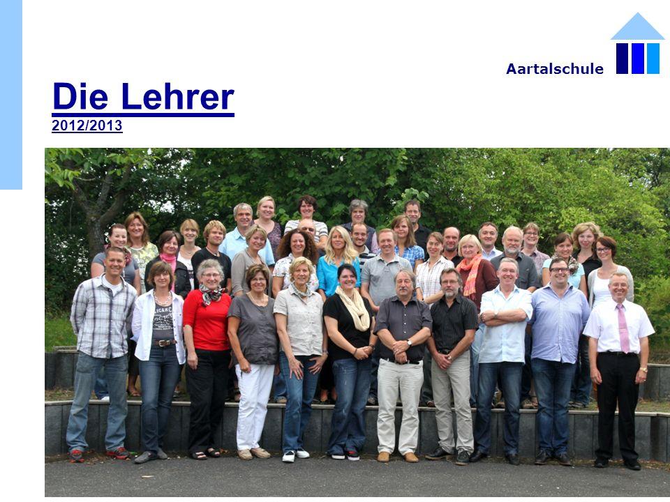 Die Lehrer 2012/2013 Aartalschule