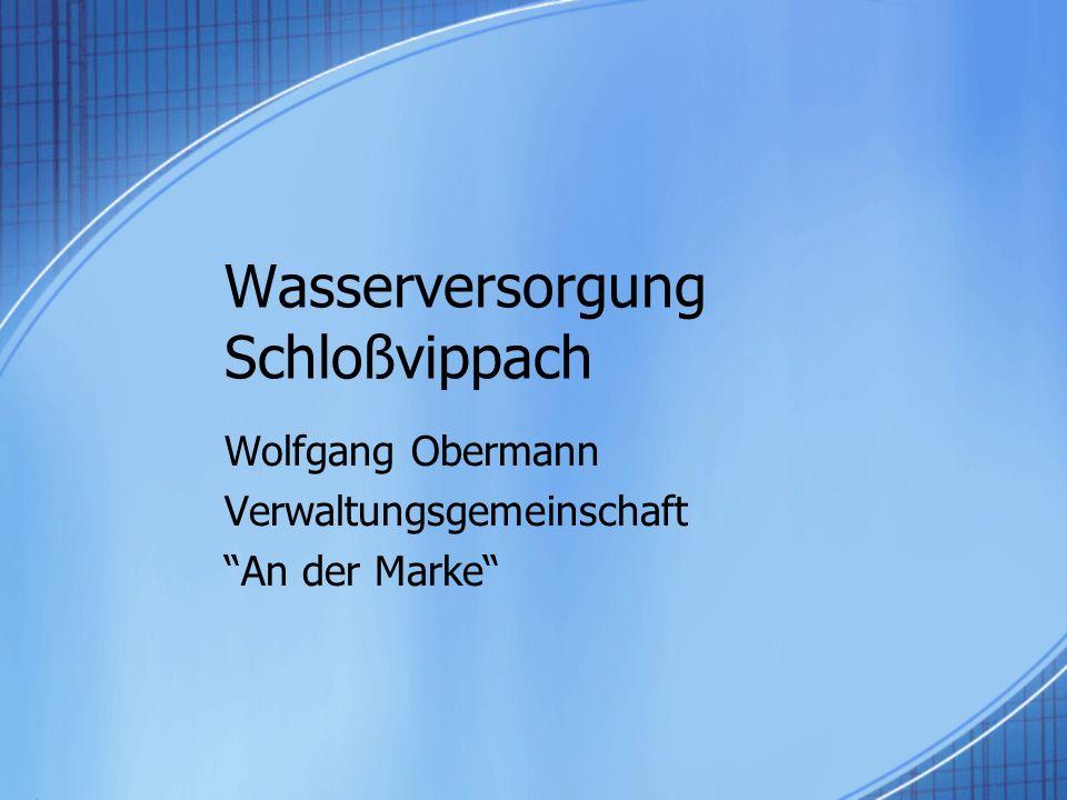 Wasserversorgung Schloßvippach Wolfgang Obermann Verwaltungsgemeinschaft An der Marke