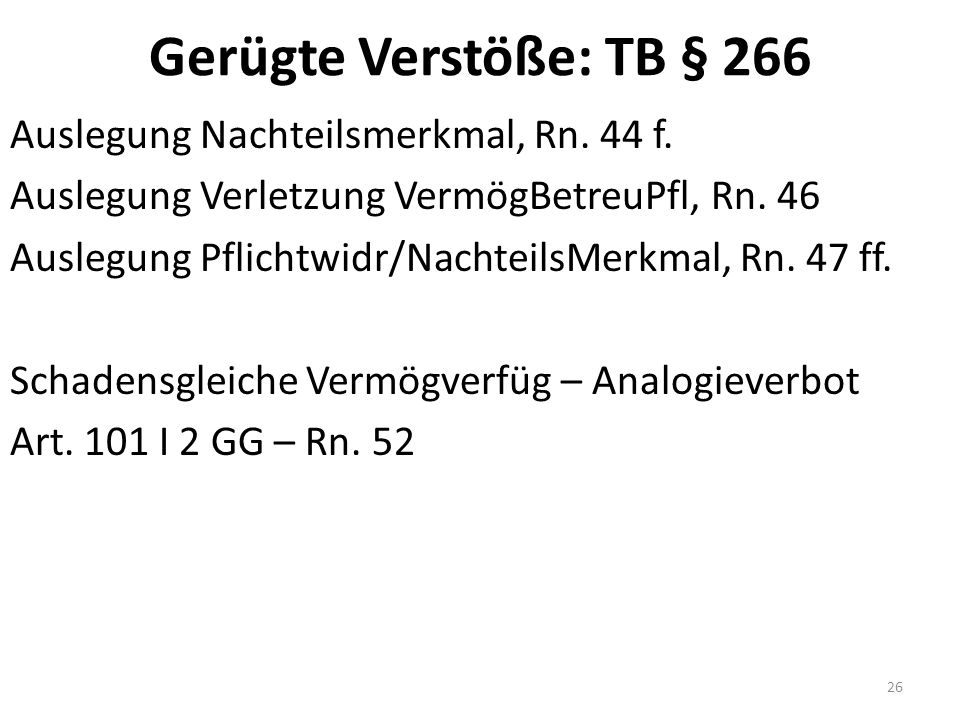 Gerügte Verstöße: TB § 266 Auslegung Nachteilsmerkmal, Rn.