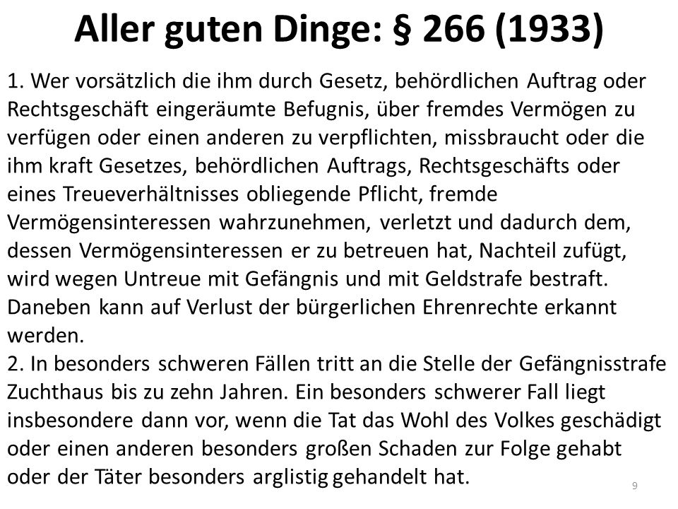 Aller guten Dinge: § 266 (1933) 1.