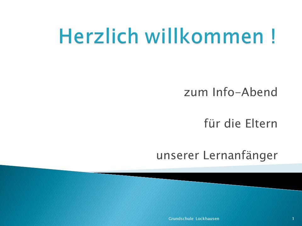 zum Info-Abend für die Eltern unserer Lernanfänger Grundschule Lockhausen1