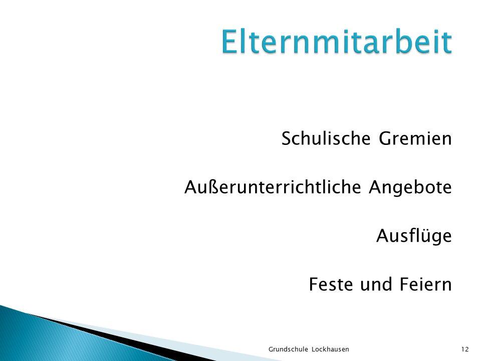 Schulische Gremien Außerunterrichtliche Angebote Ausflüge Feste und Feiern Grundschule Lockhausen12