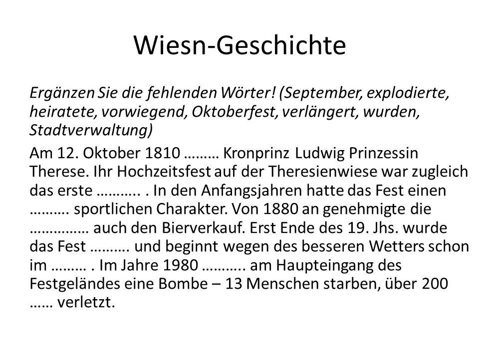 Richtige Lösung: Am 12.Oktober 1810 heiratete Kronprinz Ludwig Prinzessin Therese.