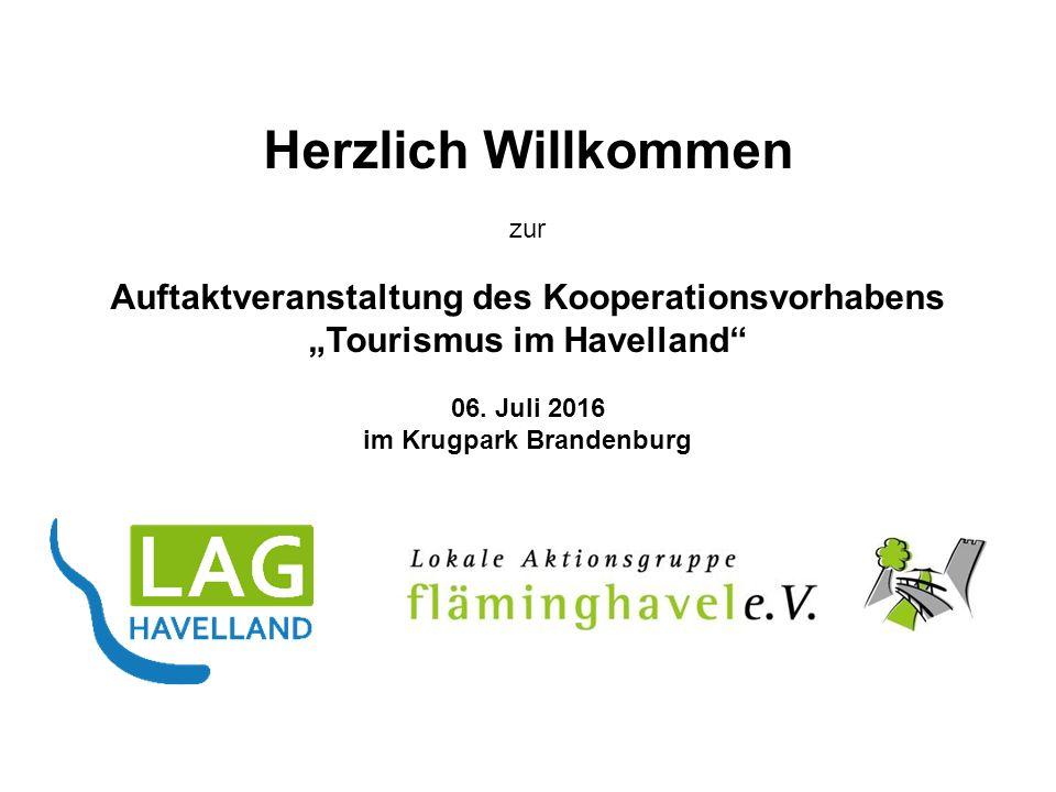 """Herzlich Willkommen zur Auftaktveranstaltung des Kooperationsvorhabens """"Tourismus im Havelland 06."""