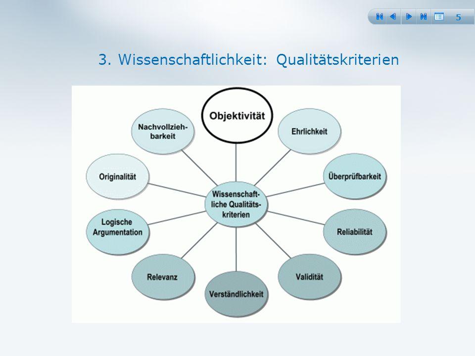 5 3. Wissenschaftlichkeit: Qualitätskriterien