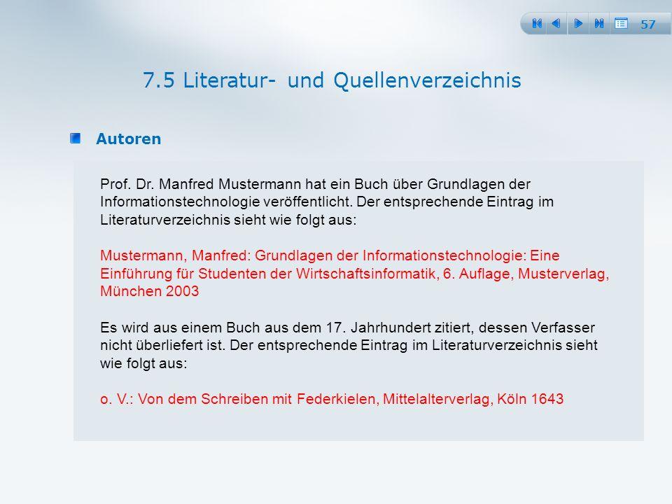 57 Autoren 7.5 Literatur- und Quellenverzeichnis Prof.