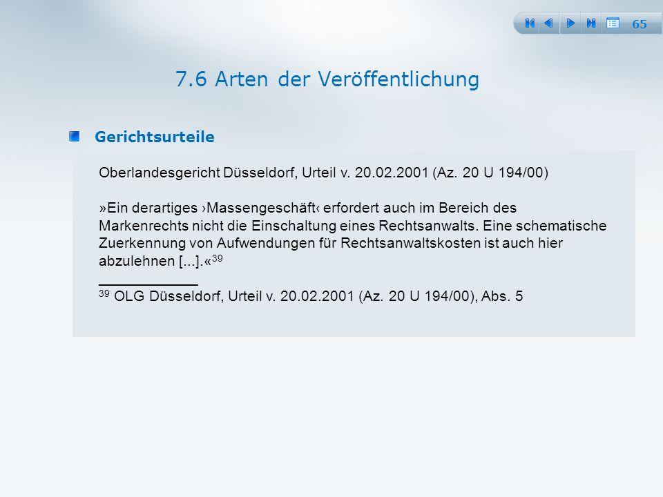 65 Gerichtsurteile 7.6 Arten der Veröffentlichung Oberlandesgericht Düsseldorf, Urteil v.