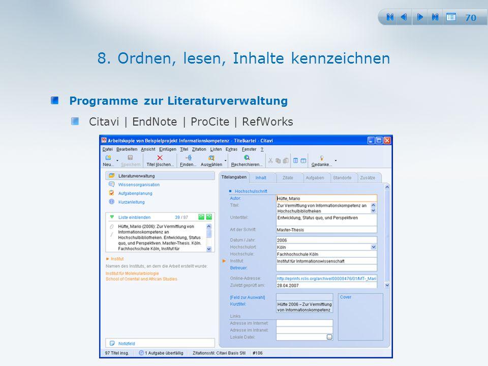 70 Programme zur Literaturverwaltung Citavi | EndNote | ProCite | RefWorks 8.