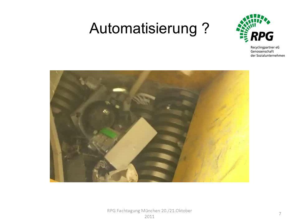 Automatisierung ? RPG Fachtagung München 20./21.Oktober 2011 7