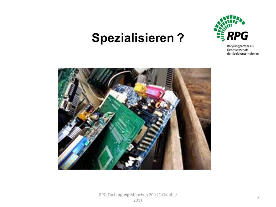 Spezialisieren ? RPG Fachtagung München 20./21.Oktober 2011 8
