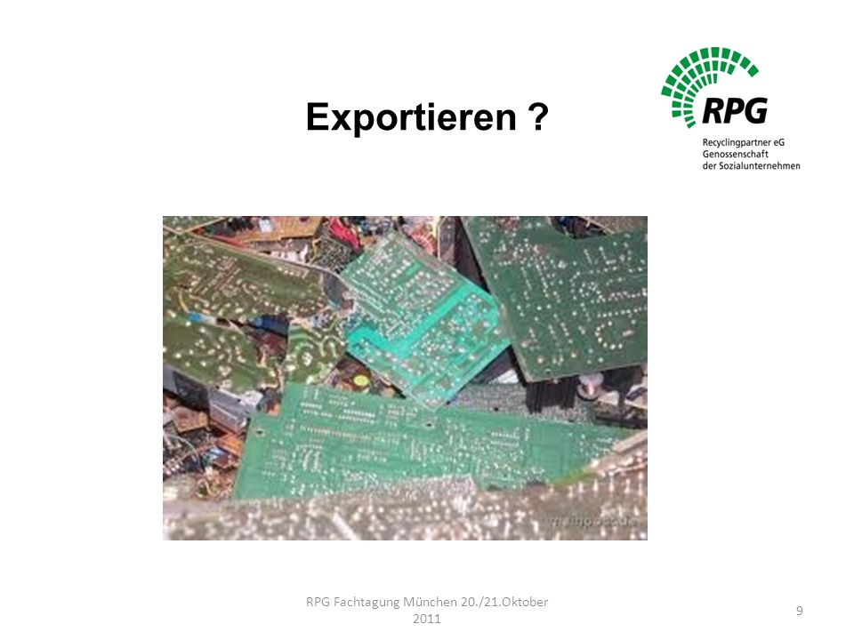 Exportieren ? RPG Fachtagung München 20./21.Oktober 2011 9