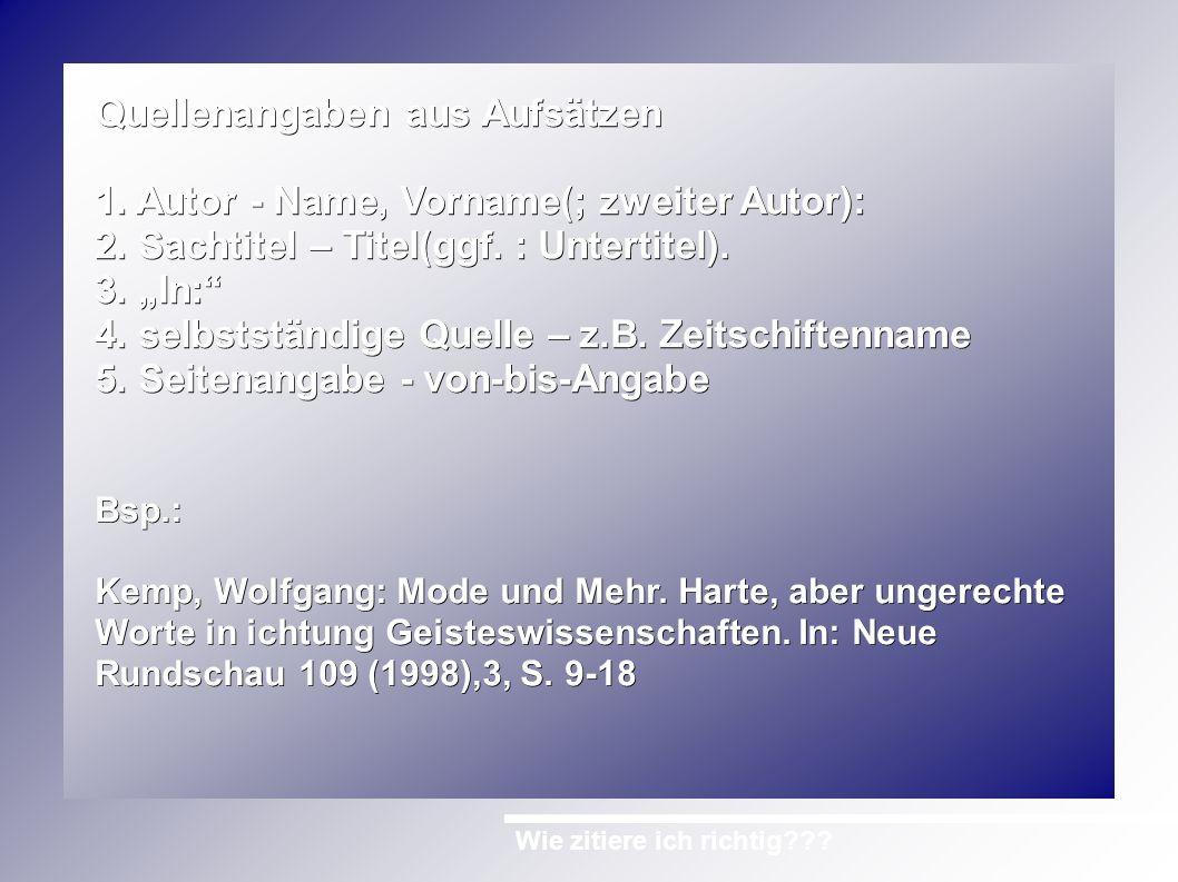 Wie zitiere ich richtig??.Quellenangaben aus Hochschulschriften 1.