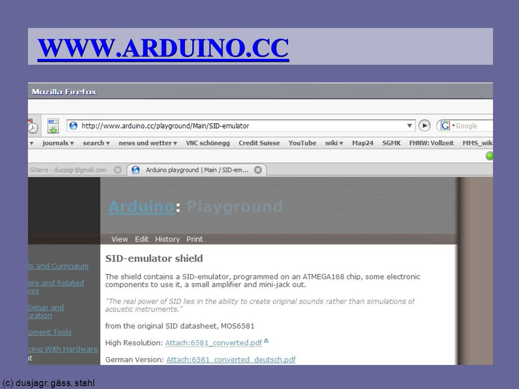 (c) dusjagr, gäss, stahl WWW.ARDUINO.CC
