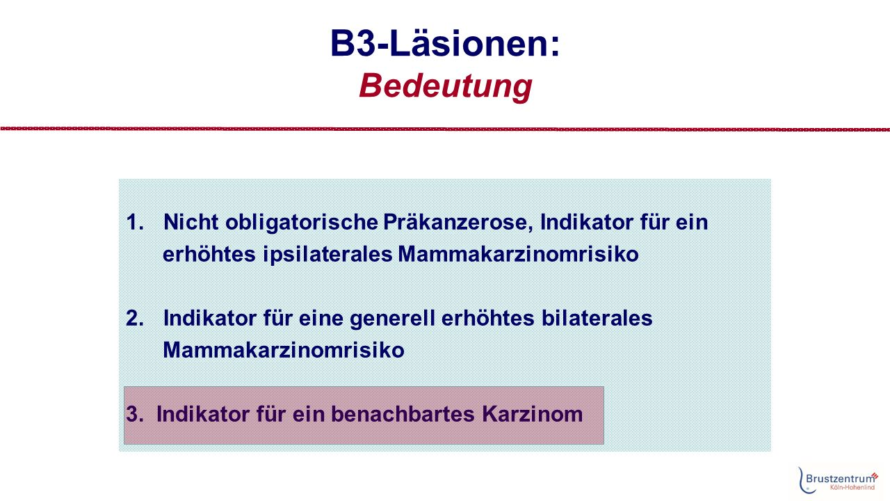B3-Läsionen Datenlage: Benachbartes Karzinom