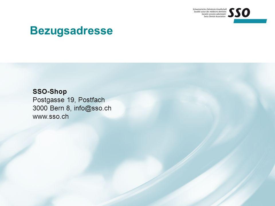 Bezugsadresse SSO-Shop Postgasse 19, Postfach 3000 Bern 8, info@sso.ch www.sso.ch
