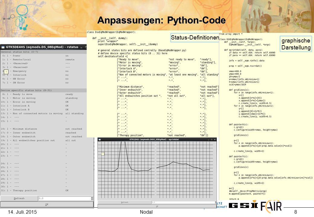 14. Juli. 2015 Nodal 8 Anpassungen: Python-Code Status-Definitionen graphische Darstellung