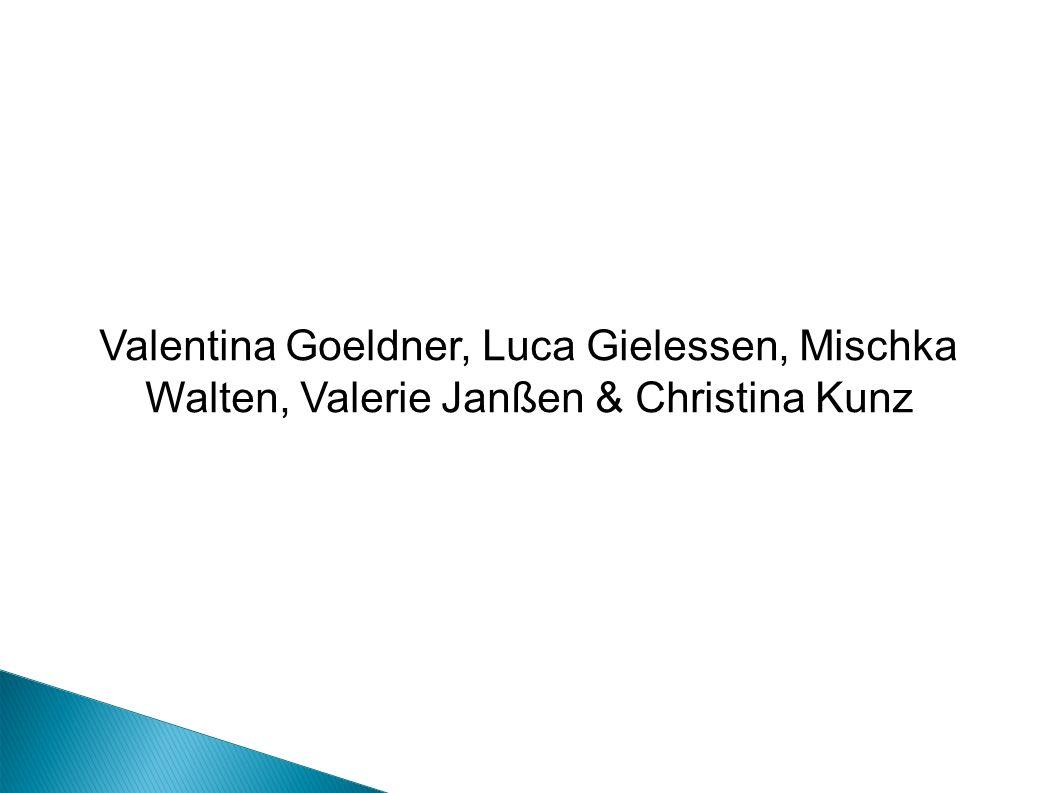 Valentina Goeldner, Luca Gielessen, Mischka Walten, Valerie Janßen & Christina Kunz