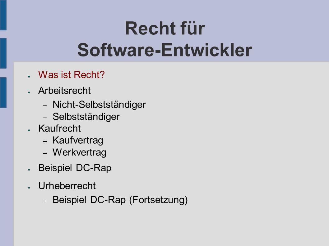 Recht für Software-Entwickler ● Was ist Recht.
