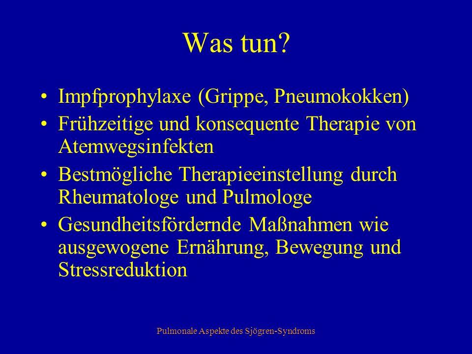 Pulmonale Aspekte des Sjögren-Syndroms Was tun.