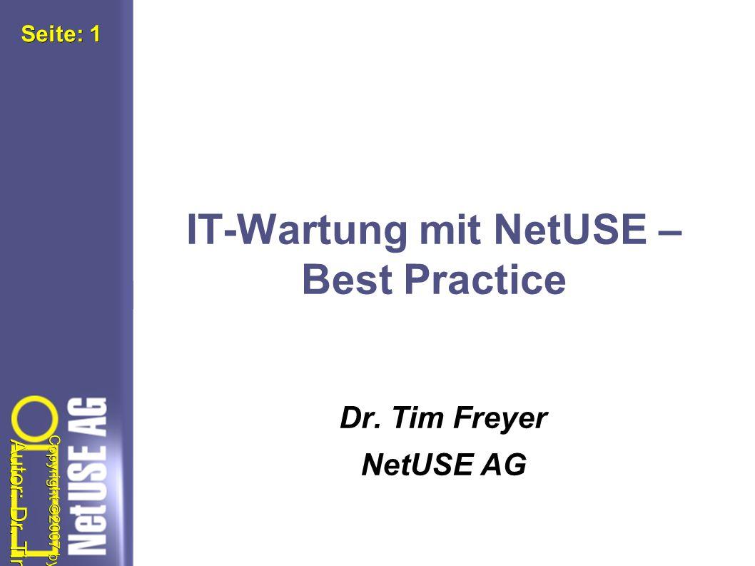 Autor: Dr. Tim Freyer Copyright ©2007 by NetUSE AG Seite: Seite: 32 Fragen! und Antworten? !?!?