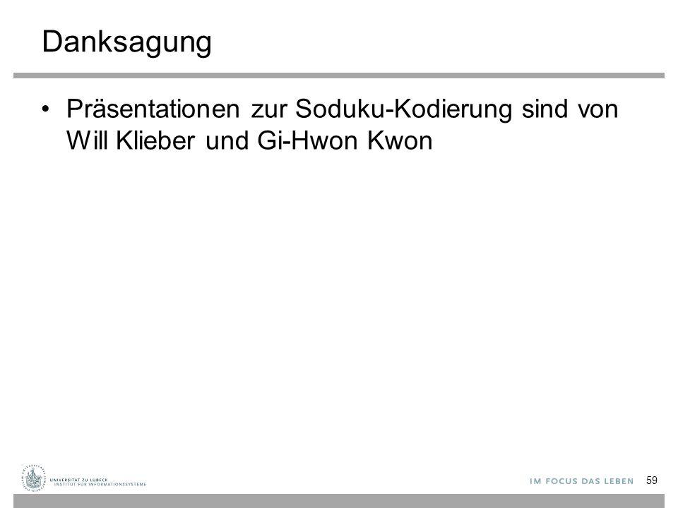 Danksagung Präsentationen zur Soduku-Kodierung sind von Will Klieber und Gi-Hwon Kwon 59