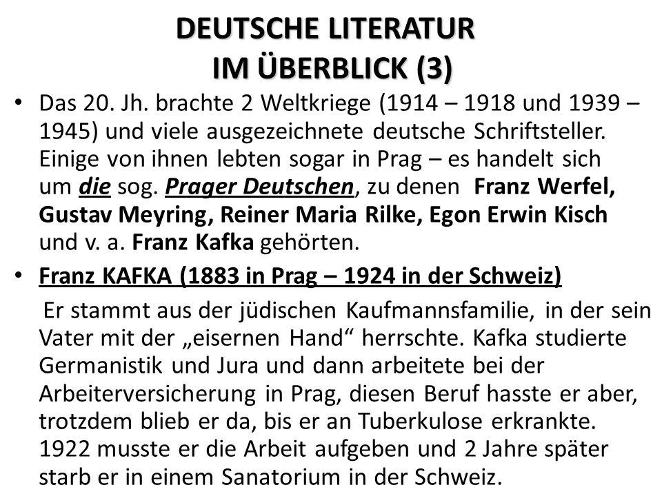 DEUTSCHE LITERATUR IM ÜBERBLICK (3) Das 20. Jh.