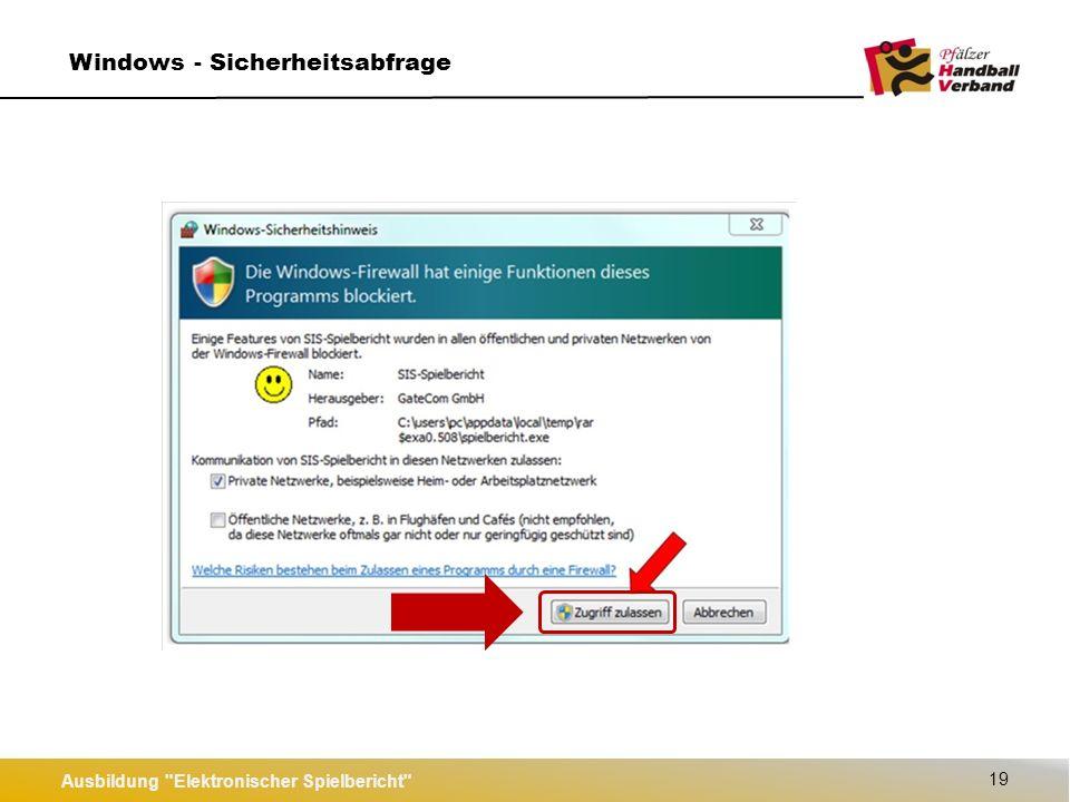 Ausbildung Elektronischer Spielbericht 19 Windows - Sicherheitsabfrage