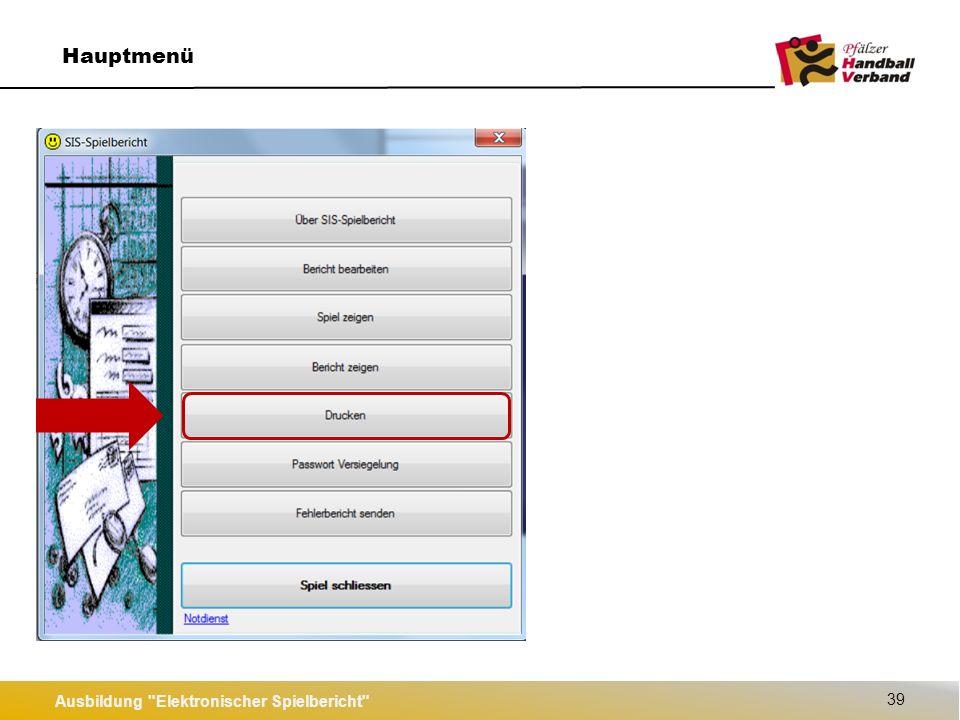 """Ausbildung Elektronischer Spielbericht 40 Hauptmenü Es werden im PfHV nur die Reports mit dem Zusatz """"PFHV benötigt."""
