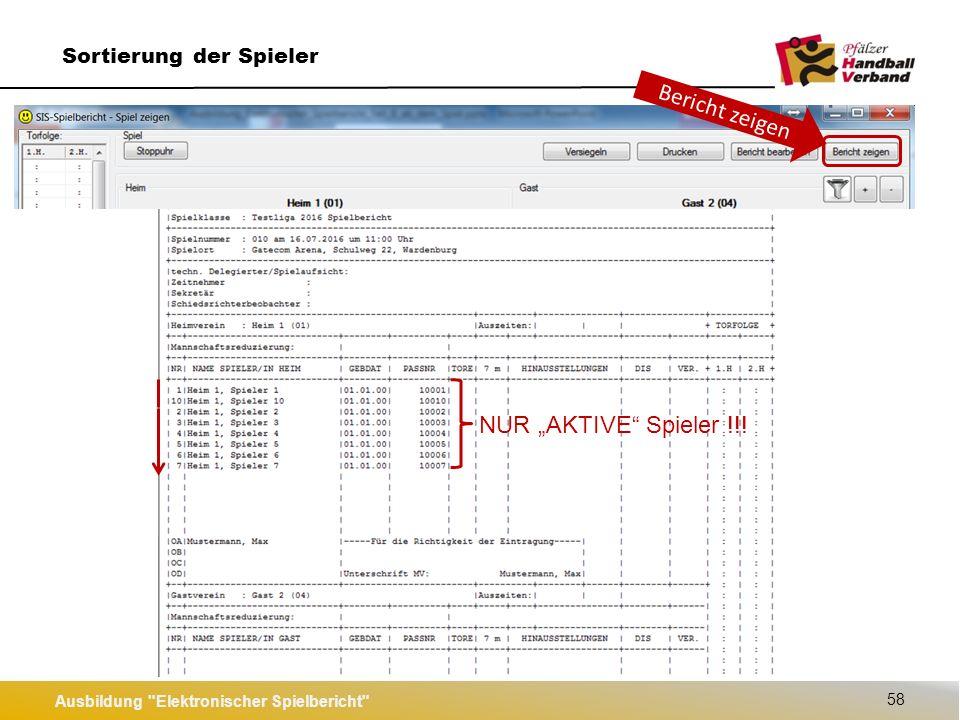 """Ausbildung Elektronischer Spielbericht 58 Sortierung der Spieler Bericht zeigen NUR """"AKTIVE Spieler !!!"""