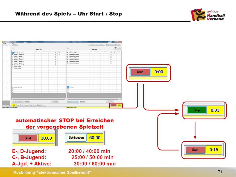Ausbildung Elektronischer Spielbericht 72 Während des Spiels – Uhr stellen 13:00