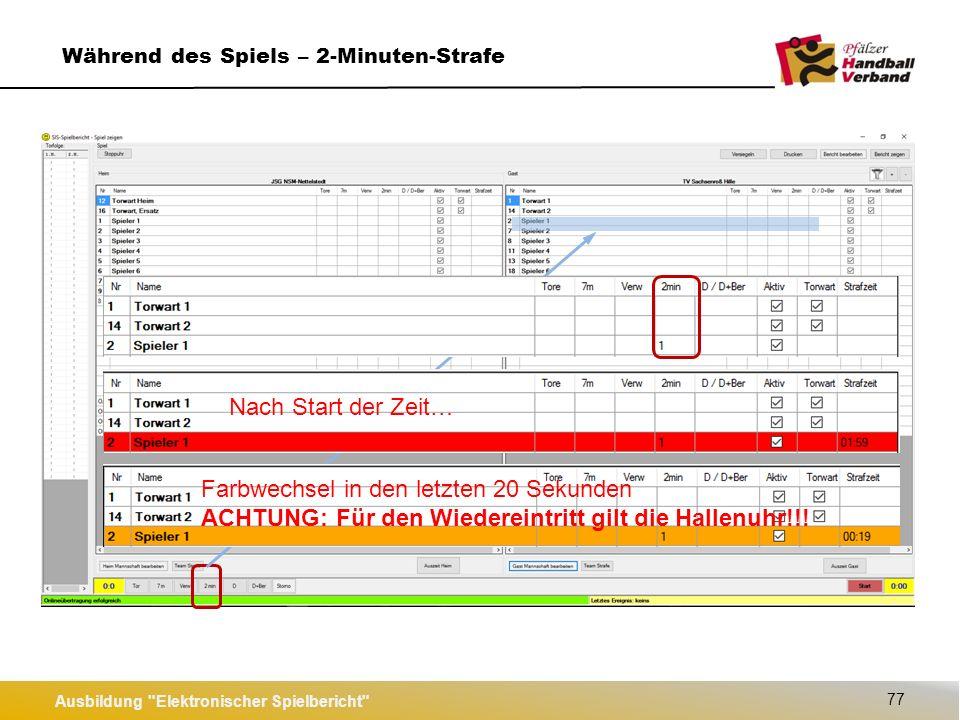 Ausbildung Elektronischer Spielbericht 78 Während des Spiels – 3 x 2-Minuten-Strafe Nach Start der Zeit…