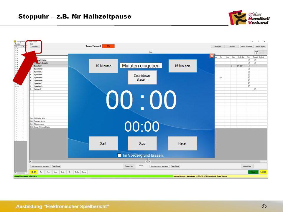 Ausbildung Elektronischer Spielbericht 83 Stoppuhr – z.B. für Halbzeitpause