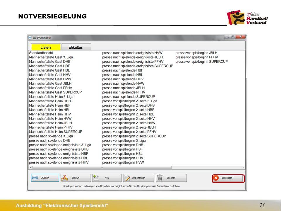 Ausbildung Elektronischer Spielbericht 98 NOTVERSIEGELUNG