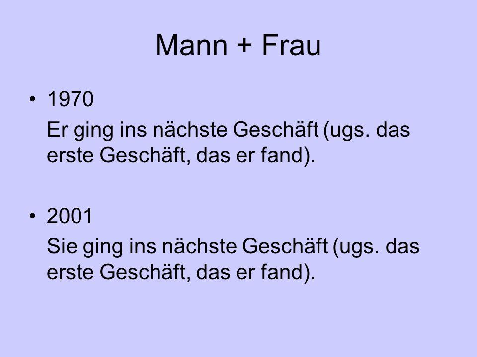 Mann + Frau 1970 Er ging ins nächste Geschäft (ugs.