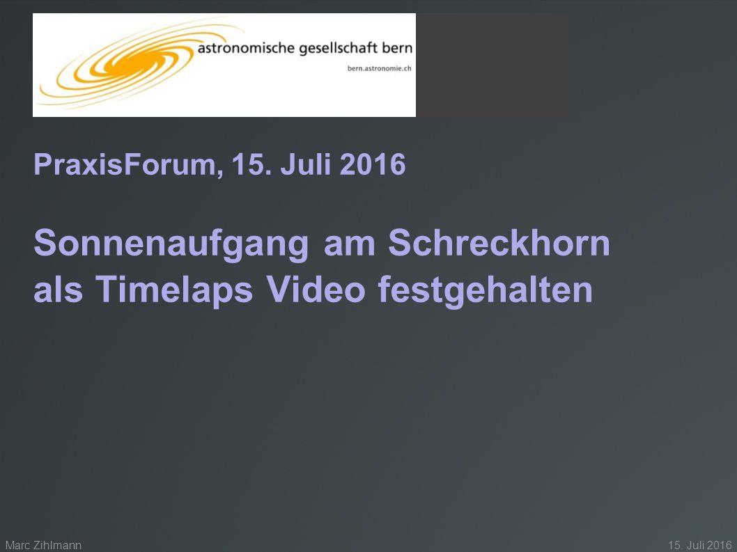 PraxisForum 15. Juli 2016 PraxisForum, 15.