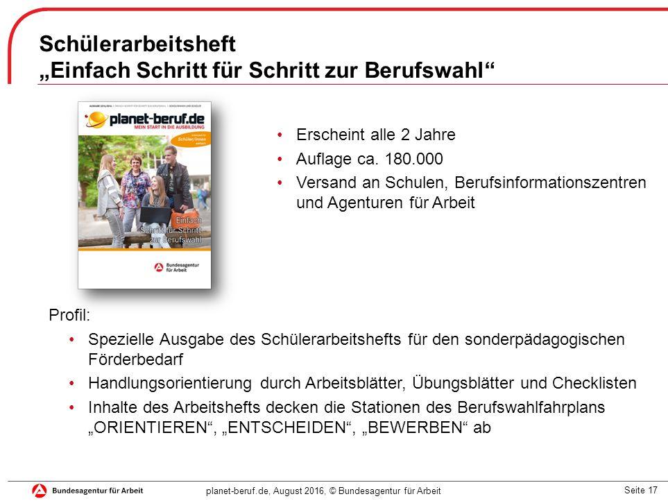 """Seite 17 planet-beruf.de, August 2016, © Bundesagentur für Arbeit Schülerarbeitsheft """"Einfach Schritt für Schritt zur Berufswahl"""" Profil: Spezielle Au"""