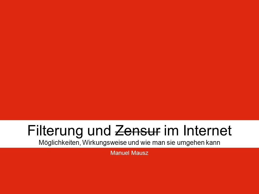 Filterung und Zensur im Internet 2 Inhalt (1) EINLEITUNG METHODEN Port- und IP-Sperre DNS-Manipulation Proxy-Server Schlüsselwort-Filterung