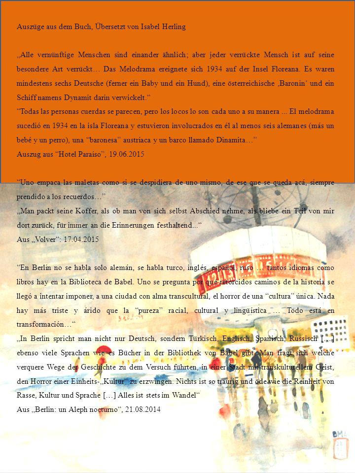 """Auszüge aus dem Buch, Übersetzt von Isabel Herling """"Alle vernünftige Menschen sind einander ähnlich; aber jeder verrückte Mensch ist auf seine besondere Art verrückt… Das Melodrama ereignete sich 1934 auf der Insel Floreana."""