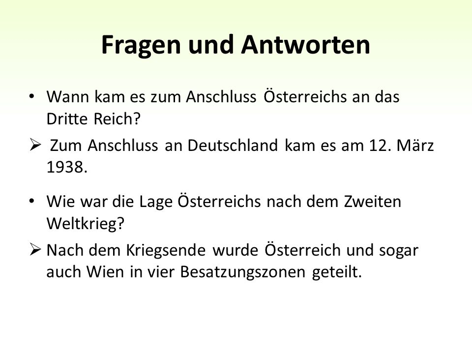 Fragen und Antworten Wann kam es zum Anschluss Österreichs an das Dritte Reich.