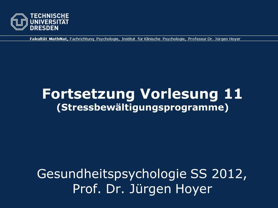 Folie 52 VL Gesundheitspsychologie Arbeit und Gesundheit: Modelle & Studien TU Dresden, 05.07.2012