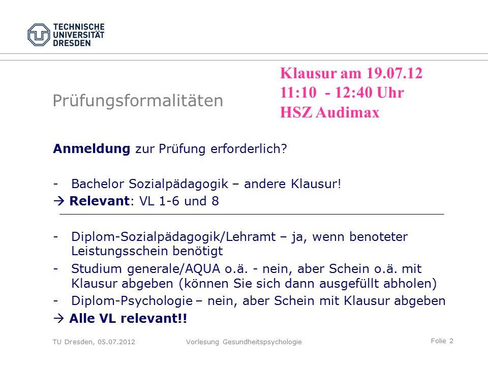 Folie 33 TU Dresden, 05.07.2012Vorlesung Gesundheitspsychologie Empirische Prüfung – Welche Effekte haben Stressbewältigungstrainings.