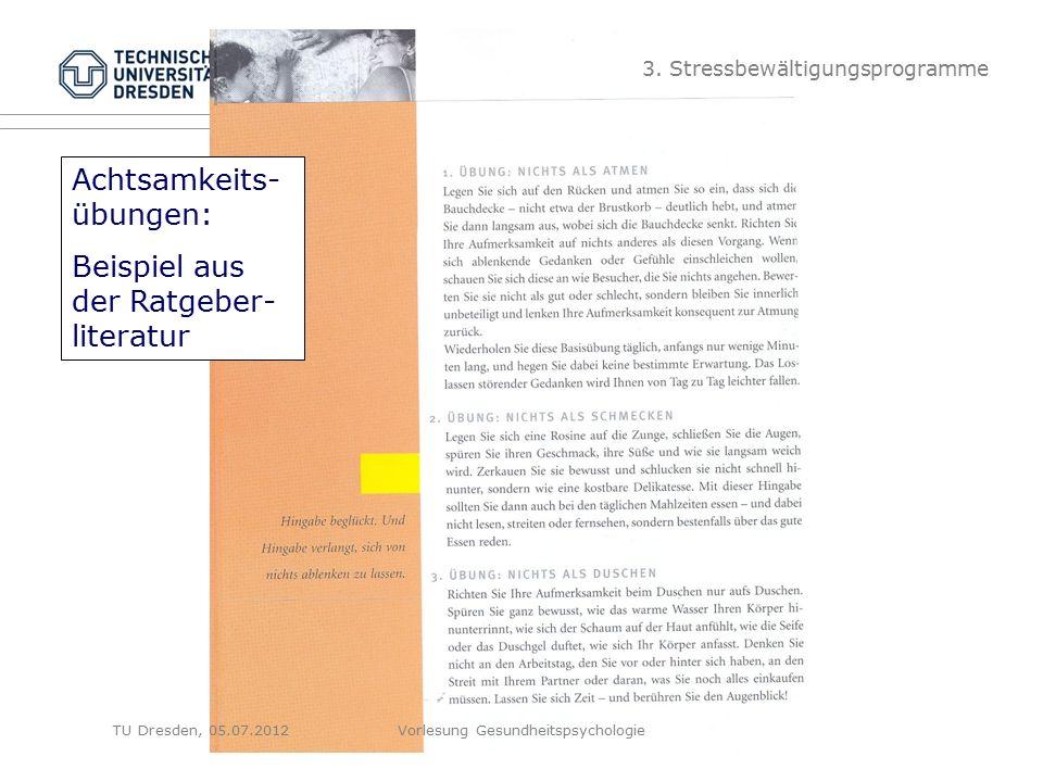 Folie 24 Achtsamkeits- übungen: Beispiel aus der Ratgeber- literatur 3.