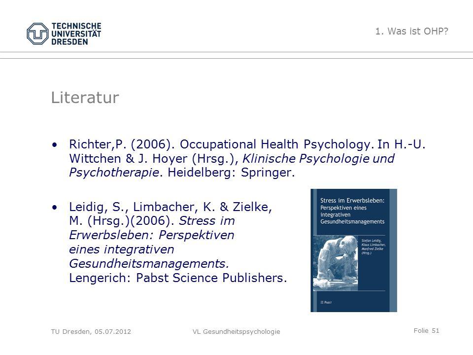 Folie 51 VL Gesundheitspsychologie Literatur Richter,P.