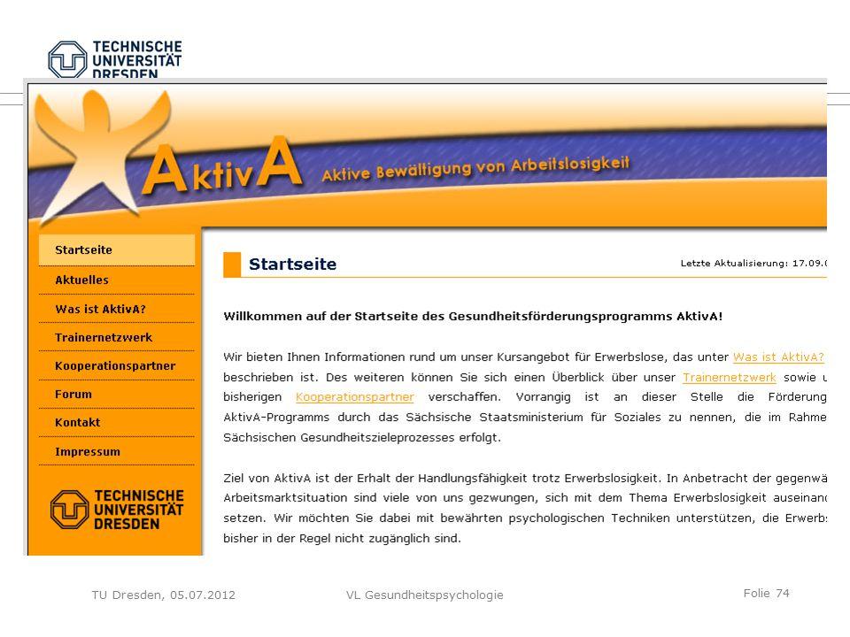 Folie 74 VL GesundheitspsychologieTU Dresden, 05.07.2012