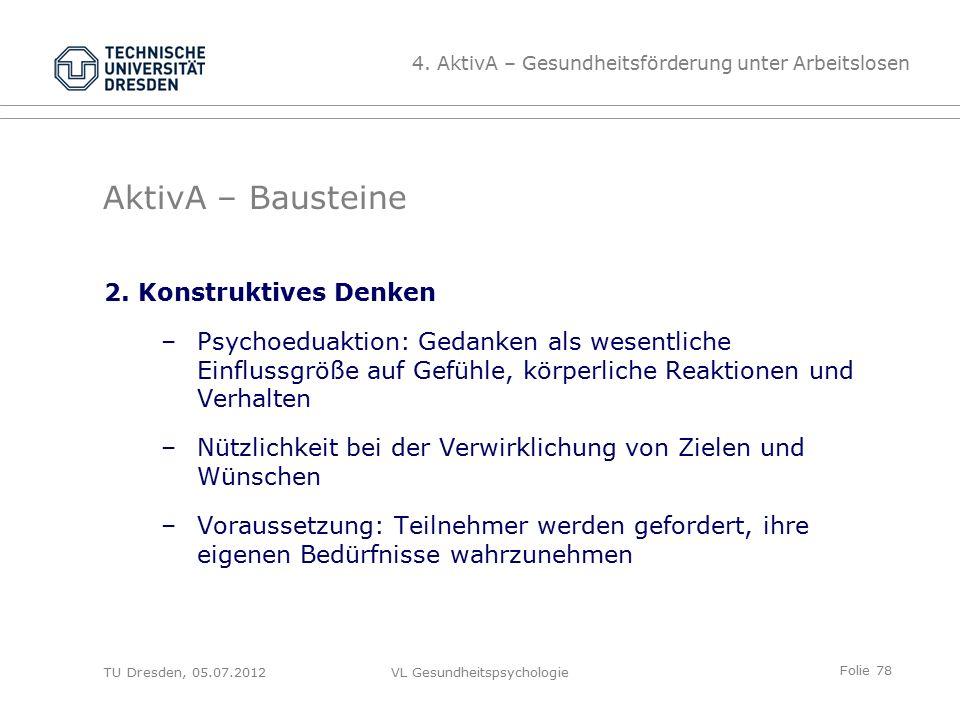Folie 78 VL Gesundheitspsychologie AktivA – Bausteine 2.