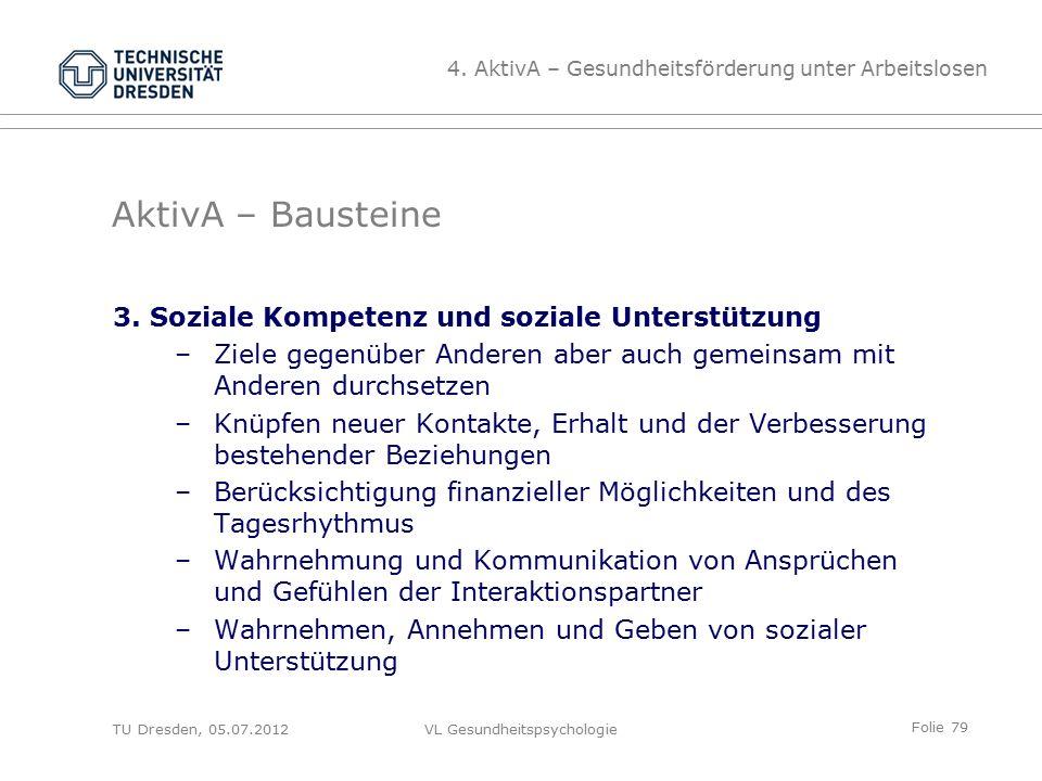 Folie 79 VL Gesundheitspsychologie AktivA – Bausteine 3.